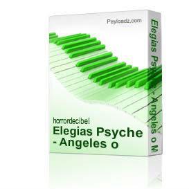 elegias psyche - angeles o moscas