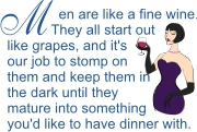 Men are like fine wine | Other Files | Arts and Crafts