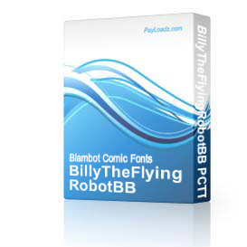 BillyTheFlyingRobotBB TTF | Software | Design