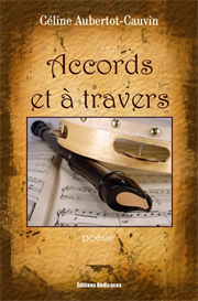 Accords et a travers par Celine Aubertot-Cauvin | eBooks | Poetry