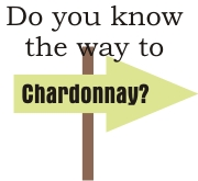 Do you know the way to Chardonnay? | Other Files | Arts and Crafts