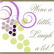 Wine a little, Laugh a Lot! | Other Files | Arts and Crafts