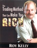 the trading method that can make you rich (roy kelly)