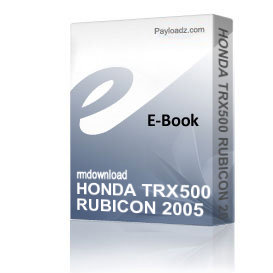 HONDA TRX500 RUBICON 2005 - 2008 Service Repair Manual | eBooks | Technical
