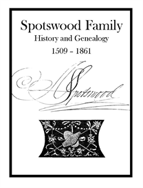 Spotswood Family History and Genealogy | eBooks | History