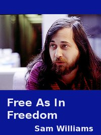 Free as in Freedom | eBooks | Biographies