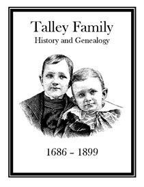 Talley Family History and Genealogy | eBooks | History