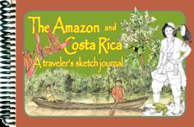 The Amazon & Costa Rica, A Traveler's Sketch Journal | eBooks | Travel