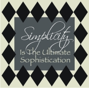 Simplicity is the Ultimate Sophistication | Other Files | Patterns and Templates