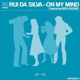 Rui Da Silva - On My Mind | Music | Dance and Techno