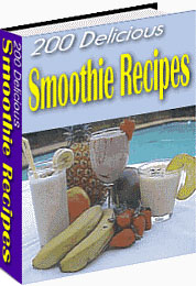 200 Delicious Smoothie Recipes/RESELL RIGHTS | eBooks | Home and Garden