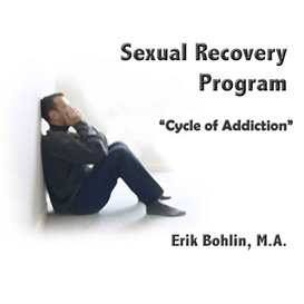 Introduction to Sexual Addiction Recovery | Audio Books | Self-help