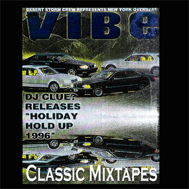 Dj Clue - Holiday Hold Up '96 | Music | Rap and Hip-Hop