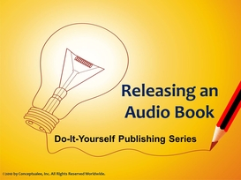 Publishing a Book for $10: Releasing an Audio Book