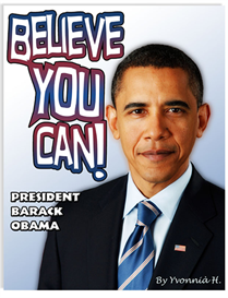 BELIEVE YOU CAN! President Barack Obama | eBooks | Children's eBooks