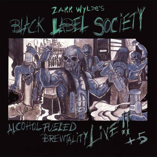 First Additional product image for - BLACK LABEL SOCIETY (ZAKK WYLDE) Alcohol Fueled Brewtality Live!! + 5 (2001) (SPITFIRE RECORDS) 320 Kbps MP3 ALBUM