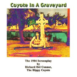 coyote in a graveyard - screenplay