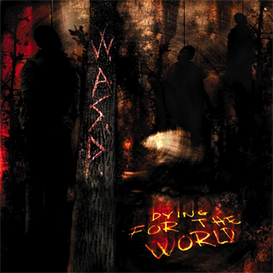 WASP Dying For The World (2002) (METAL-IS RECORDS) (10 TRACKS) 320 Kbps MP3 ALBUM | Music | Rock
