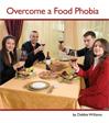overcome food phobia