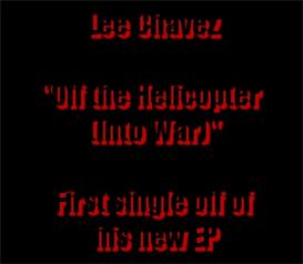 Off the Helicopter (Into War) - Lee Chavez | Music | Rock