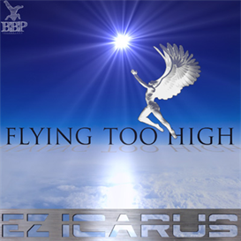 All. Ez Icarus - Flying Too High EP | Music | Dance and Techno