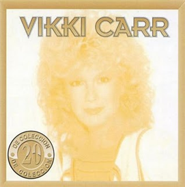 VIKKI CARR 20 De Coleccion (1994) (SONY LATIN RECORDS) (20 TRACKS) 320 Kbps MP3 ALBUM | Music | International