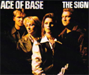 ACE OF BASE The Sign (1994) (ARISTA RECORDS) (4 TRACKS) 320 Kbps MP3 SINGLE | Music | Popular
