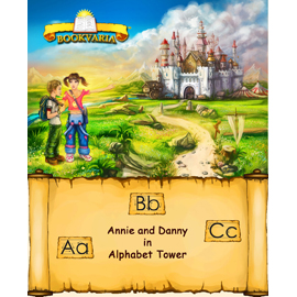 Bookvaria: Annie and Danny in Alphabet Tower(Portrait PDF Version)