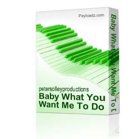 Baby What You Want Me To Do | Music | Backing tracks