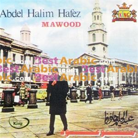 Abdel Halim Hafiz - Mawood | Music | World