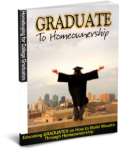How to Buy a Home While in College (Home Buying Guide for College Graduates) | eBooks | Real Estate