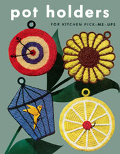Potholders for Kitchen Pick-Me-Ups - Adobe .pdf Format | eBooks | Arts and Crafts