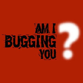 Am I Bugging You? Episode 15 - Slurpaholic
