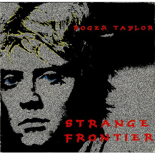 First Additional product image for - ROGER TAYLOR (QUEEN) Strange Frontier (1996) (RMST) (EMI RECORDS U.K.) (10 TRACKS) 320 Kbps MP3 ALBUM