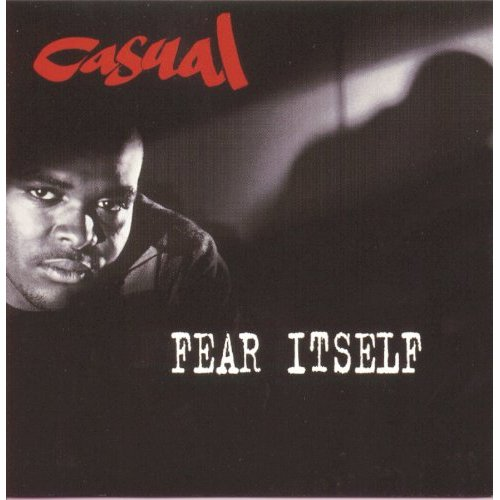 First Additional product image for - CASUAL Fear Itself (1994) (JIVE RECORDS) (16 TRACKS) 320 Kbps MP3 ALBUM