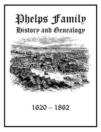 Phelps Family History and Genealogy | eBooks | History