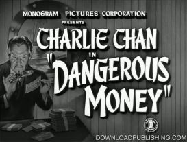 Charlie Chan - Dangerous Money - 1946 Movie Mystery Crime Download .Mp4 | Movies and Videos | Action