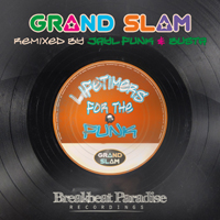 C. Grand Slam - Lifetimers For the Funk (Busta Remix)   Music   Dance and Techno