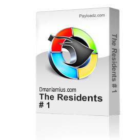 The Residents # 1 | Movies and Videos | Educational