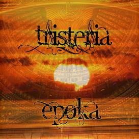 Tristeria-Epoka | Music | New Age