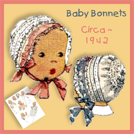 BABY BONNET 1940's Pattern | Crafting | Sewing | Baby and Child