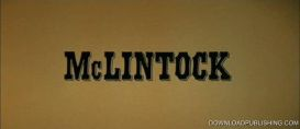 Mclintock! - Movie 1963 Western Comedy John Wayne Widescreen Download .Mp4 | Movies and Videos | Action