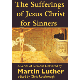 sufferings of jesus christ for sinners - epub edition