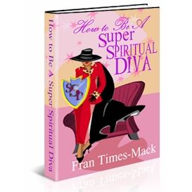 how to be a super spiritual diva
