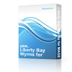 Liberty Bay Wyrms for MAGE