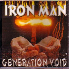 IRON MAN Generation Void (1999) (BRAINTICKET RECORDS) (11 TRACKS) 320 Kbps MP3 ALBUM | Music | Rock