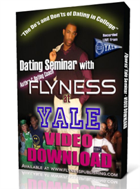 the dos and donts of dating in college by flyness (yale seminar video)
