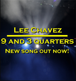 9 and 3 Quarters - Lee Chavez | Music | Rock
