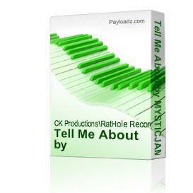 Tell Me About by MYSTICJAMS | Music | Popular