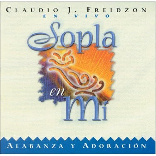 First Additional product image for - CLAUDIO FREIDZON Sopla En Mi (1999) (VIDA MUSIC PUBLISHERS) (11 TRACKS) 320 Kbps MP3 ALBUM